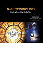 CD: NaPro Technology: Healing Infertility God's Way