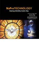 CD: NaPro Technology: Healing Infertility God&#039;s Way